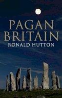 Hutton, Ronald - Pagan Britain - 9780300205466 - V9780300205466