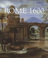 Robertson, Clare - Rome 1600 - 9780300215298 - V9780300215298