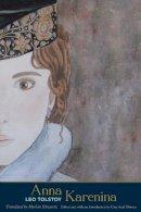 Tolstoy, Leo - Anna Karenina (The Margellos World Republic of Letters) - 9780300216820 - V9780300216820