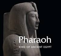 Vandenbeusch, Marie, Semet, Aude, Maitland, Margaret - Pharaoh: King of Ancient Egypt - 9780300218381 - V9780300218381