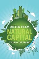 Helm, Dieter - Natural Capital: Valuing the Planet - 9780300219371 - V9780300219371