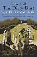 Ó Cadhain, Máirtín, Titley, Alan - The Dirty Dust - 9780300219821 - 9780300219821