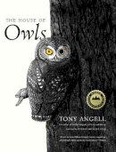 Angell, Tony - The House of Owls - 9780300223422 - V9780300223422