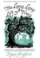 Stafford, Fiona - The Long, Long Life of Trees - 9780300228205 - V9780300228205