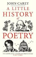 Carey, John - A Little History of Poetry (Little Histories) - 9780300232226 - V9780300232226