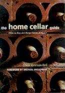 Linda Johnson - The Home Cellar Guide - 9780304351633 - KOC0018522