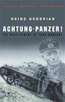 Heinz Guderian - Achtung - Panzer! (Cassell Military Classics) - 9780304352852 - V9780304352852
