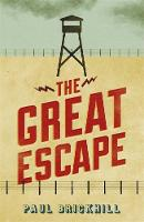 Paul Brickhill - The Great Escape (Cassell Military Paperbacks) - 9780304356874 - V9780304356874