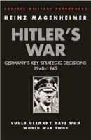 Magenheimer, Heinz - Hitler's War - 9780304362080 - KTG0008642