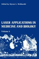 - Laser Applications in Medicine and Biology (Laser Applications in Medicine & Biology) - 9780306437533 - V9780306437533