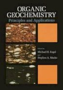 - Organic Geochemistry: Principles and Applications (Topics in Geobiology) - 9780306443787 - V9780306443787