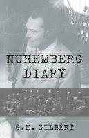 Gilbert, . - Nuremberg Diary - 9780306806612 - V9780306806612