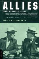 Eisenhower, John S.D. - Allies: Pearl Harbor to D-Day - 9780306809415 - KEX0215144