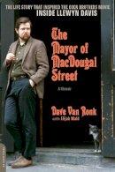 Van Ronk, Dave; Wald, Elijah - Mayor of MacDougal Street - 9780306822162 - V9780306822162