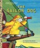 Brown, Margaret Wise - The Sailor Dog - 9780307001436 - V9780307001436