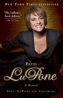 LuPone, Patti - Patti LuPone: A Memoir - 9780307460745 - V9780307460745
