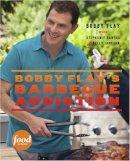 Flay, Bobby; Banyas, Stephanie - Bobby Flay's Barbecue Addiction - 9780307461391 - V9780307461391
