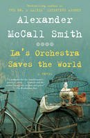 Smith, Alexander McCall - La's Orchestra Saves the World - 9780307473042 - 9780307473042