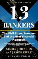 Johnson, Simon, Kwak, James - 13 Bankers - 9780307476609 - KRA0004930