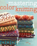 Leapman, Melissa - Mastering Color Knitting - 9780307586506 - V9780307586506