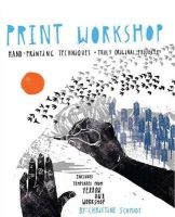 Schmidt, Christine - Print Workshop - 9780307586544 - V9780307586544