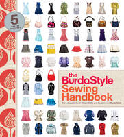 Abousteit, Nora; Kelly, Alison - The BurdaStyle Sewing Handbook - 9780307586742 - V9780307586742