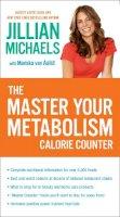 Jillian Michaels, Mariska van Aalst - The Master Your Metabolism Calorie Counter - 9780307718211 - V9780307718211