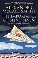 Smith, Alexander McCall - The Importance of Being Seven: 44 Scotland Street Series (6) - 9780307739360 - 9780307739360