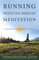 Rinpoche, Sakyong Mipham - Running with the Mind of Meditation - 9780307888174 - V9780307888174