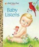 Esther Wilkin - Baby Listens (Little Golden Book) - 9780307930125 - V9780307930125
