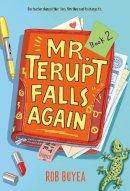Buyea, Rob - Mr. Terupt Falls Again - 9780307930460 - V9780307930460