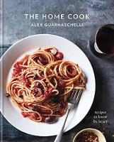 Alex Guarnaschelli - The Home Cook: Recipes to Know by Heart - 9780307956583 - 9780307956583