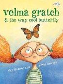 Madison, Alan - Velma Gratch & the Way Cool Butterfly - 9780307978042 - V9780307978042