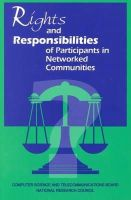 Steering Committee on Rights and Responsibilities of Participants in Networked Communities, National Research Council, National Academy of S - Rights and Responsibilities of Participants in Networked Communities - 9780309050906 - KEX0228808