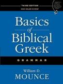 Mounce, William D. - Basics of Biblical Greek Grammar - 9780310287681 - V9780310287681