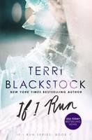Blackstock, Terri - If I Run (If I Run Series) - 9780310332435 - V9780310332435