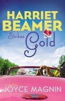 Magnin, Joyce - Harriet Beamer Strikes Gold - 9780310333586 - V9780310333586
