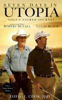 Cook, David L. - Seven Days in Utopia - 9780310335498 - V9780310335498