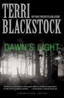 Blackstock, Terri - Dawn's Light (Restoration Novel, A) - 9780310337829 - V9780310337829
