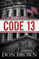 Brown, Don - Code 13 (The Navy JAG Series) - 9780310338079 - V9780310338079