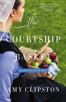 Clipston, Amy - The Courtship Basket (An Amish Heirloom Novel) - 9780310342014 - V9780310342014