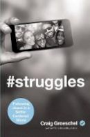 Groeschel, Craig - #Struggles: Following Jesus in a Selfie-Centered World - 9780310343097 - V9780310343097
