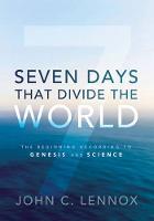 Zondervan - Seven Days That Divide the World, ITPE - 9780310494607 - V9780310494607