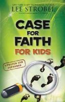 Strobel, Lee - Case for Faith for Kids (Case for... Series for Kids) - 9780310719915 - V9780310719915
