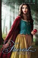 Dickerson, Melanie - The Fairest Beauty (Fairy Tale Romance Series) - 9780310724391 - V9780310724391