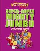 Zondervan Publishing - The Beginner's Bible Super-duper, Mighty, Jumbo Coloring Book - 9780310724988 - V9780310724988