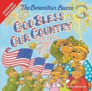 Berenstain, Mike - The Berenstain Bears God Bless Our Country (Berenstain Bears/Living Lights) - 9780310734857 - V9780310734857