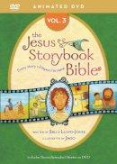 Lloyd-Jones, Sally - Jesus Storybook Bible Animated DVD, Vol. 3 - 9780310738459 - V9780310738459