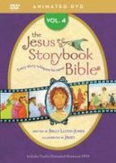 Lloyd-Jones, Sally - Jesus Storybook Bible Animated DVD, Vol. 4 - 9780310738466 - V9780310738466