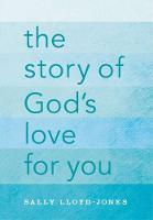 Sally Lloyd-Jones - The Story of God's Love for You - 9780310747468 - V9780310747468